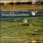 Johann Hermann Schein: Israelsbr�nnlein