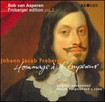 Johann Jacob Froberger: Hommage � l'Empereur - Bob van Asperen (harpsichord)