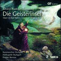Johann Rudolph Zumsteeg: Die Geisterinsel - Andrea Lauren Brown (soprano); Benjamin Hulett (tenor); Christian Feichtmair (baritone); Christian Immler (baritone);...