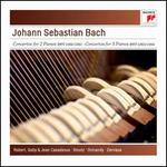 Johann Sebastian Bach: Concertos for 2 Pianos BWV 1060/1061; Concertos for 3 Pianos BWV 1063/1064
