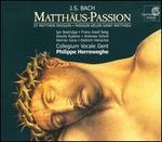 Johann Sebastian Bach: Matthäus-Passion - Dietrich Henschel (bass); Dominik Wörner (bass); Elisabeth Hermans (soprano); Franz-Josef Selig (bass);...