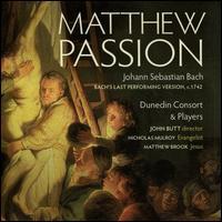 Johann Sebastian Bach: Matthew Passion - Annie Gill (alto); Brian Bannatyne-Scott (bass); Cecilia Osmond (soprano); Clare Wilkinson (alto); Dunedin Consort;...