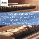 Johann Sebastian Bach: The Complete Organ Works, Vol. 2