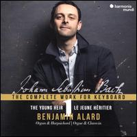 Johann Sebastian Bach: The Complete Work for Keyboard, Vol. 1 - The Young Heir - Benjamin Alard (harpsichord); Benjamin Alard (organ); Gerlinde Sämann (soprano)
