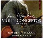 Johann Sebastian Bach: Violin Concertos BWV 1041-1043