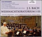 Johann Sebastian Bach: Weihnachtsoratorium 1-3