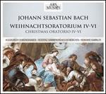 Johann Sebastian Bach: Weihnachtsoratorium IV-VI