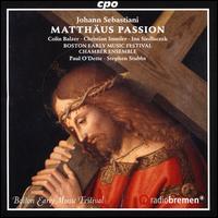 Johann Sebastiani: Matthäus Passion - Boston Early Music Festival Chamber Ensemble; Christian Immler (baritone); Colin Balzer (tenor); Ina Siedlaczek (soprano);...