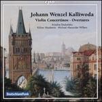 Johann Wenzel Kalliwoda: Violin Concertinos; Overtures