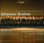 Johannes Brahms: Ein Deutsches Requiem - Version for Piano, Four Hands