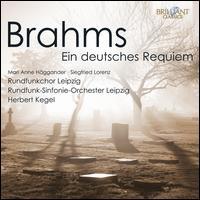 Johannes Brahms: Ein deutsches Requiem - Marianne Haggander (soprano); Siegfried Lorenz (baritone); MDR Leipzig Radio Chorus (choir, chorus);...