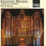 Johannes Brahms: Organ Works