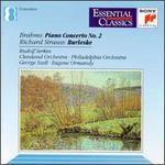 Johannes Brahms: Piano Concerto No. 2; Richard Strauss: Burleske