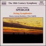 Johannes Matthias Sperger: String Symphonies