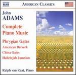 John Adams: Complete Piano Music