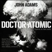 John Adams: Doctor Atomic - Andrew Staples (vocals); Aubrey Allicock (vocals); Brindley Sherratt (vocals); Gerald Finley (vocals);...