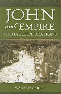 John and Empire: Initial Explorations - Carter, Warren