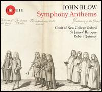 John Blow: Symphony Anthems - Alexander Chance (counter tenor); Brian McAlea (bass); Edward Beswick (treble); George Robarts (bass);...