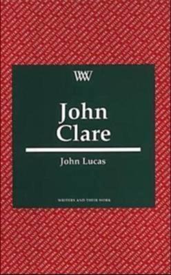 John Clare - Lucas, John