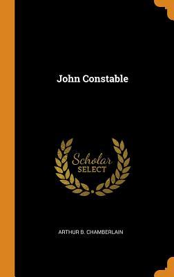 John Constable - Chamberlain, Arthur B