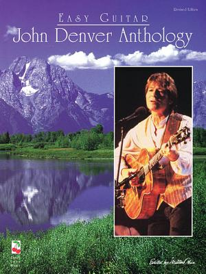 John Denver Anthology for Easy Guitar - Denver, John