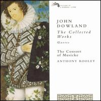 John Dowland: The Collected Works - Anthony Bailes (lute); Anthony Rooley (lute); Christopher Wilson (lute); Colin Tilney (harpsichord); Consort of Musicke;...