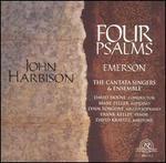 John Harbison: Four Psalms; Emerson