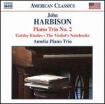 John Harbison: Piano Trio No. 2