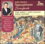 John Harle's Saxophone Songbook - David Roach (saxophone); Helen Tunstall (harp); John Harle (sax); John Harle (sax); John Lenehan (piano);...
