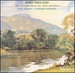John Ireland: The Complete Music for Violin and Piano