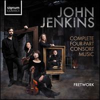John Jenkins: Complete Four-Part Consort Music - Emily Ashton (tenor viola); Fretwork; Sam Stadlen (tenor viola)