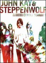 John Kay and Steppenwolf: A Rock and Roll Odyssey