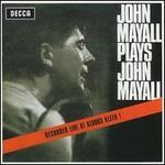 John Mayall Plays John Mayall [Polydor]