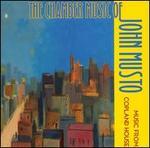 John Musto: Chamber Music - Danielle Farina (viola); Derek Bermel (clarinet); James Baker (percussion); James Wilson (cello); Jesse Mills (violin);...