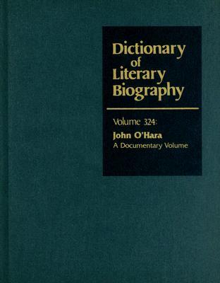 John O'Hara: A Documentary Volume - Bruccoli, Matthew J, Professor