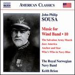 John Philip Sousa: Music for Wind Band, Vol. 10