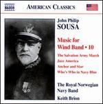 John Philip Sousa: Music for Wind Band, Vol. 10
