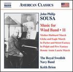 John Philip Sousa: Music for Wind Band, Vol. 11