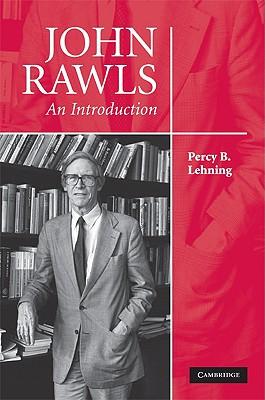 John Rawls: An Introduction - Lehning, Percy B