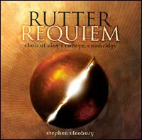 John Rutter: Requiem; Veni Sancte Spiritus; What sweeter music; Hymn to the Creator of Light; Cantate Domino; Cantus; - King's College Choir of Cambridge (choir, chorus); City of London Sinfonia; Stephen Cleobury (conductor)