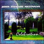John Stewart McLennan: Celebration