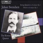 John Svendsen: String Quartet, Op.1, & Octet, Op.3
