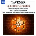 John Tavener: Lament for Jerusalem