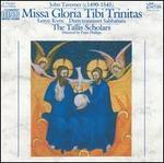 John Taverner: Missa Gloria Tibi Trinitas [1984 Recording]