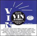 John Vincent Presents the Vin Story