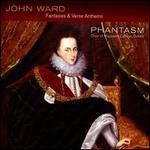 John Ward: Fantasie & Verse Anthems - Christopher Terepin (viol); Emily Ashton (viol); Phantasm; Magdalen College Choir, Oxford (choir, chorus);...