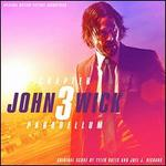 John Wick, Chapter 3: Parabellum [Original Motion Picture Soundtrack]