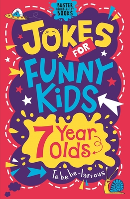 Jokes for Funny Kids: 7 Year Olds - Pinder, Andrew, and Currell-Williams, Imogen