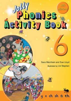 Jolly Phonics Activity Book 6: In Precursive Letters (British English edition) - Wernham, Sara, and Lloyd, Sue