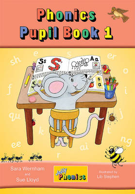 Jolly Phonics Pupil Book 1 (colour edition): in Precursive Letters (BE) - Wernham, Sara, and Lloyd, Sue